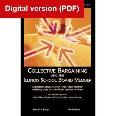 Collective Bargaining and the Illinois School Board Member Digital Book